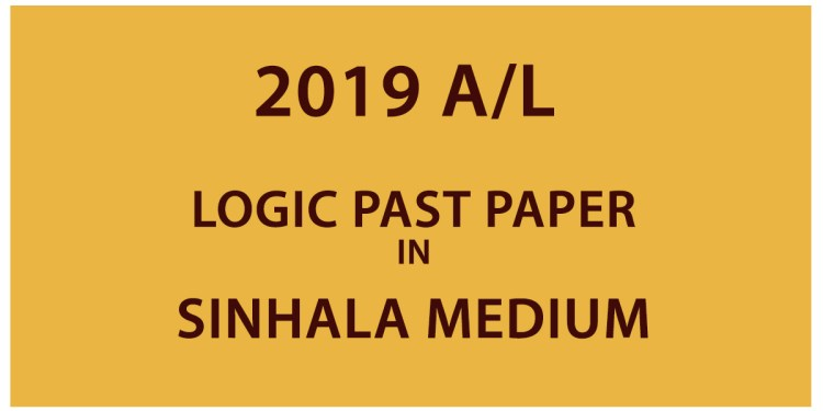 2019 A/L Logic Past Paper - Sinhala Medium