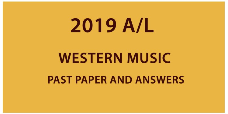 2019 A/L Western Music past paper and answers