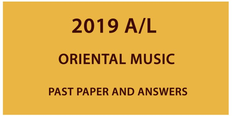 2019 A/L Oriental Music past paper and answers