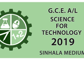 GCE Advanced Level Science for Technology paper in Sinhala Medium - 2019