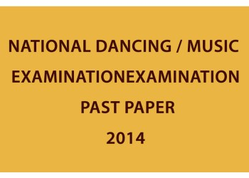 National Dancing / Music Examination (Written) - 2014