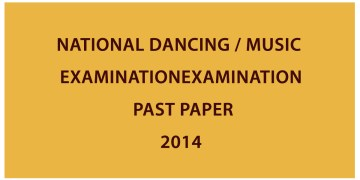 National Dancing / Music Examination (Written) - 2014