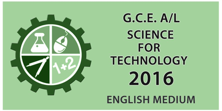 GCE A/L Science for Technology Past Paper in English Medium - 2016