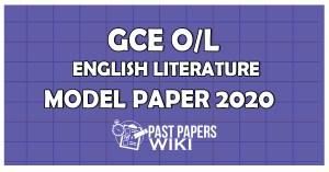 GCE OL English Literature Model Paper 2020