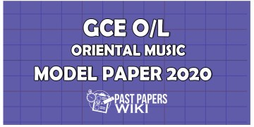 GCE OL Oriental Music Model Paper 2020