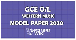 GCE OL Western Music Model Paper 2020