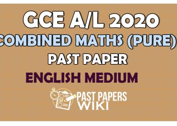 Advanced Level Combined Mathematics Past Paper 2020 – English Medium