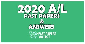 GCE A/L 2020 Past Papers and Answers