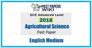 2018 A/L Agricultural Science Past Paper   English Medium