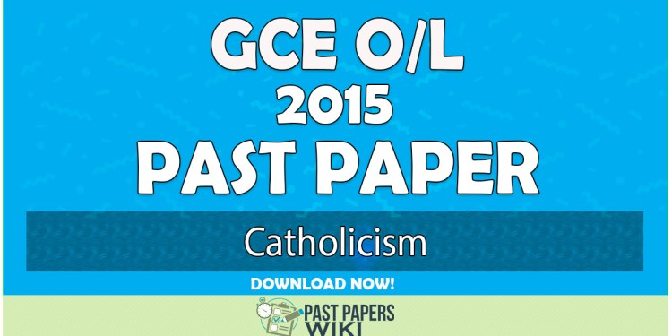2015 O/L Catholicism Past Paper   English Medium