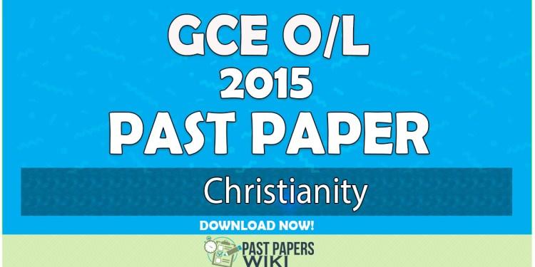 2015 O/L Christianity Past Paper | English Medium