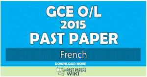 2015 O/L French Past Paper | English Medium