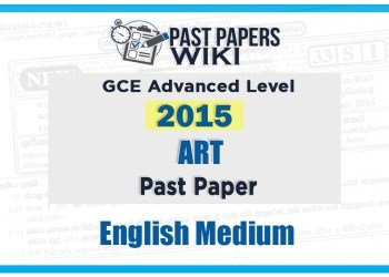 2015 A/L Art Past Paper | English Medium