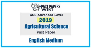 GCE A/L Agricultural Science Past Paper In English Medium – 2019