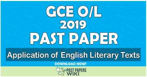 2019 O/L Application of English Literary Texts Past Paper   English Medium