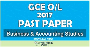 2017 O/L Business & Accounting Studies Past Paper | English Medium