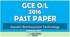 2016 O/L Aquatic Bioresources Technology Past Paper | Tamil Medium