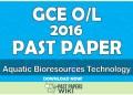 2016 O/L Aquatic Bioresources Technology Past Paper   Tamil Medium