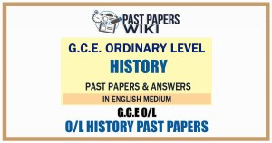 O/L History Past Papers and Answers in English medium