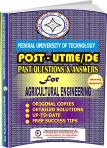 FUTECH Post UTME Past Questions for AGRICULTURAL ENGINEERING