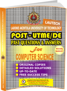 LAUTECH Post UTME Past Questions for COMPUTER SCIENCE