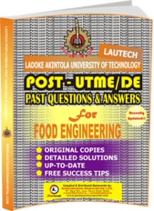 LAUTECH Post UTME Past Questions for FOOD ENGINEERING