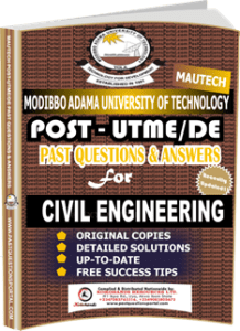MAUTECH Post UTME Past Questions for CIVIL ENGINEERING