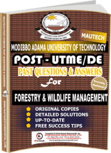 MAUTECH Post UTME Past Questions for FORESTRY WILDLIFE MANAGEMENT