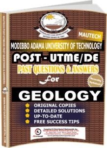MAUTECH Post UTME Past Questions for GEOLOGY