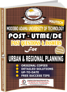MAUTECH Post UTME Past Questions for URBAN REGIONAL PLANNING