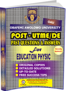 OAU Post UTME Past Questions for EDUCATION PHYSIC