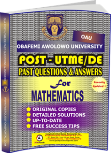 OAU Post UTME Past Questions for MATHEMATICS