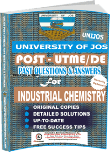 UNIJOS Past UTME Questions for INDUSTRIAL CHEMISTRY