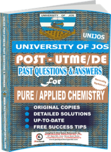 UNIJOS Past UTME Questions for PURE APPLIED CHEMISTRY