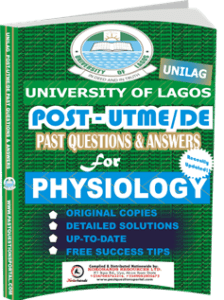 UNILAG Past UTME Questions for PHYSIOLOGY