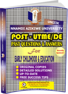 UNIZIK Past UTME Questions for EARLY CHILDHOOD EDUCATION