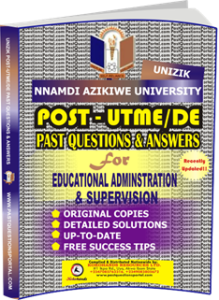 UNIZIK Past UTME Questions for EDUCATIONAL ADMINISTRATION Supervision