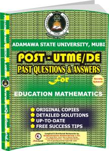ADSU Post UTME Past Questions for EDUCATION MATHEMATICS