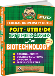 FUD Post UTME Past Questions for BIOTECHNOLOGY