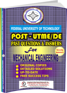 FUTECH Post UTME Past Questions for MECHANICAL ENGINEERING