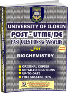 UNILORIN Post UTME Past Question for Biochemistry
