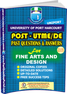 UNIPORT Post UTME Past Question for FINE ARTS AND DESIGN