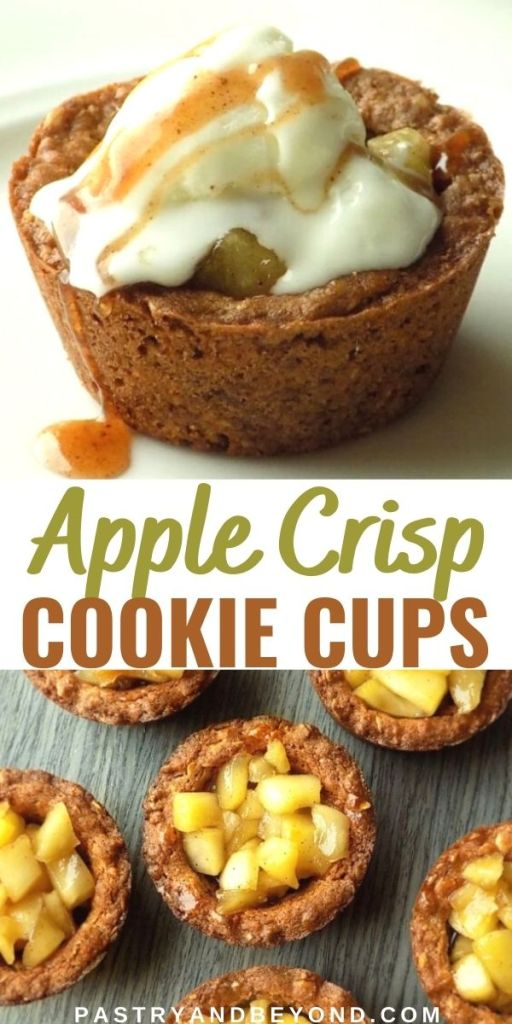 Image for apple crisp cookie cup with ice cream on top and image for plain apple crips cookie cups.