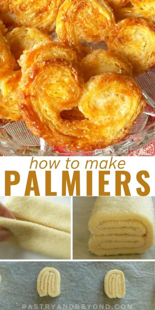Showing palmier cookies in a row and step by step images for making palmiers.