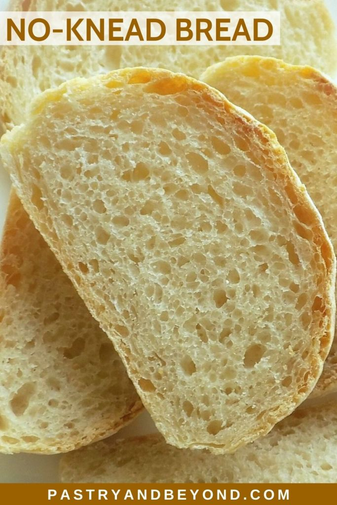 Slices of no knead bread with text overlay.