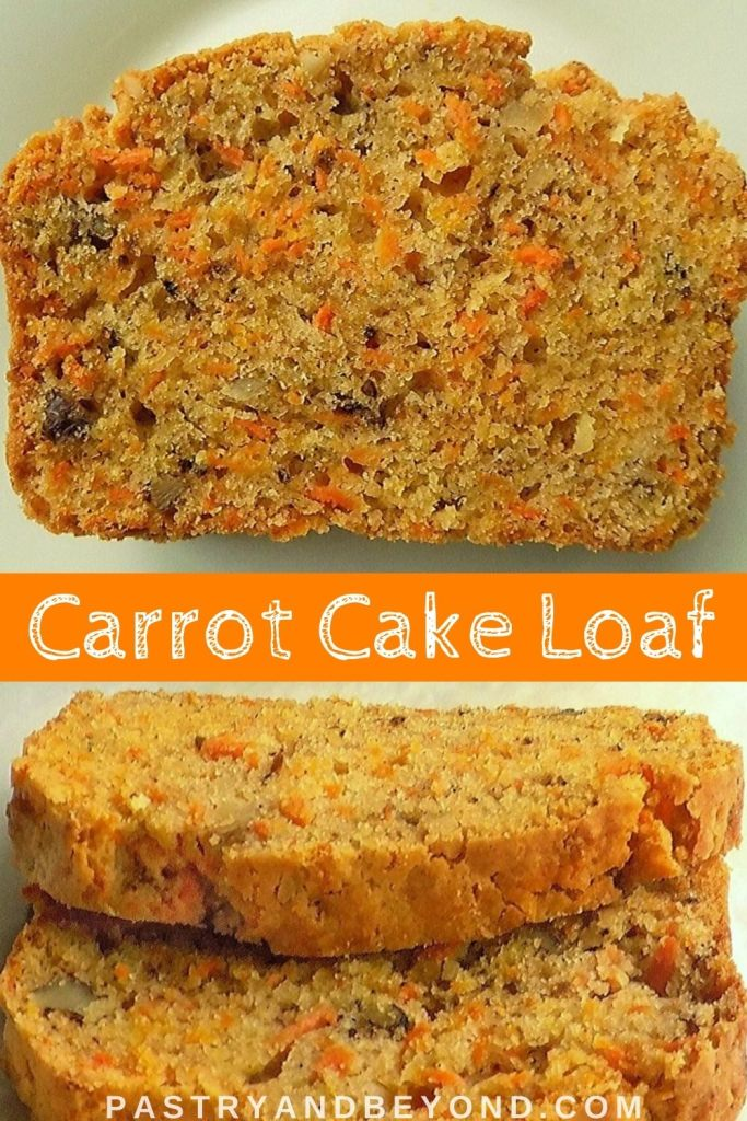 Slices of carrot cake loaf with text overlay.