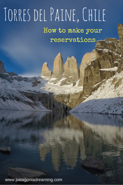 Torres del Paine: how to make your reservations (updated for season 2017 - 2018)