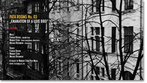 "Pata Rooms No. 03 ""Emanation of a Love Bird"""