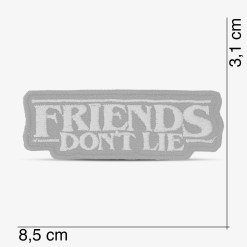 "Patch Bordado ""Friends don't lie"" da série Stranger Things, com termocolante 8,5x3cm PATCH GANG"