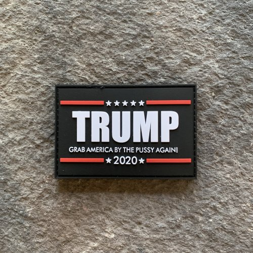 Trump 2020 Grab America By The Pussy Again